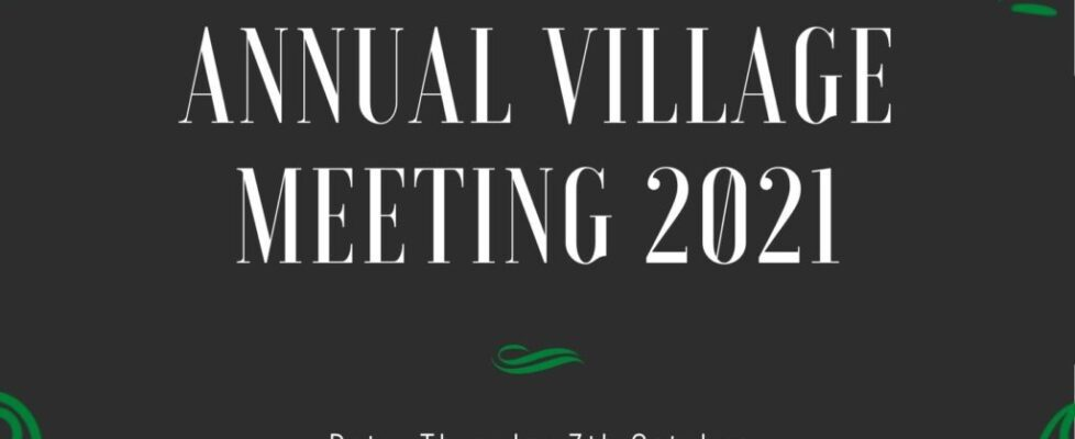 Annual Village Meeting 2021 – Save the date